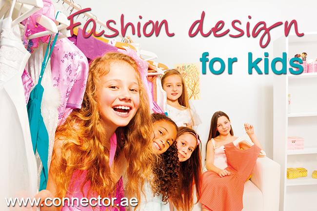 Fashion Design For Kids Connector Dubai